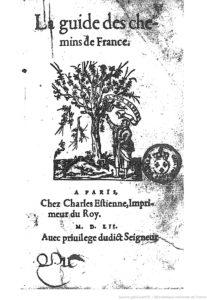 La Guide des Chemins de France par Charles Estienne